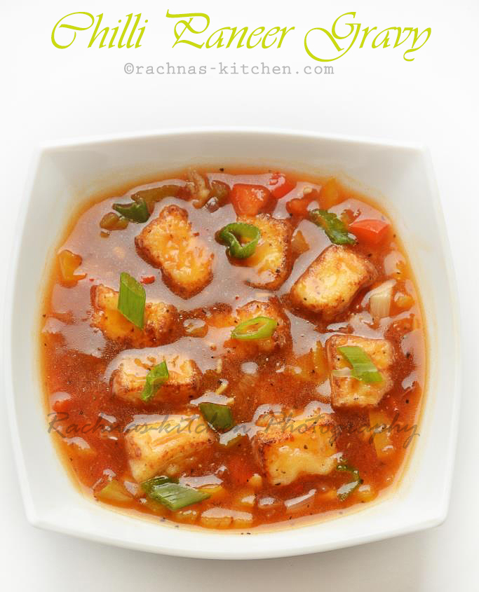 Chilli Paneer Gravy Recipe How To Make Chilli Paneer